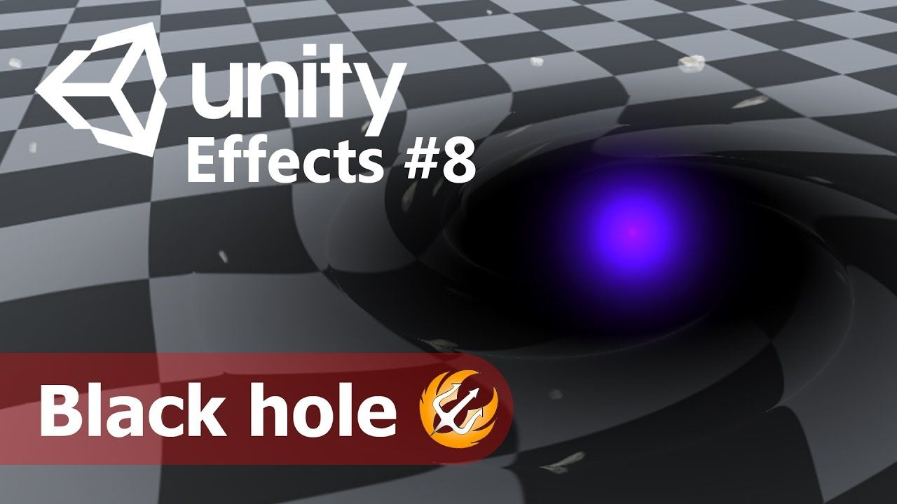 Game effect tutorial #8 - black hole  Guide how to create a