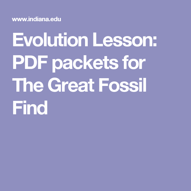 Evolution Lesson: PDF packets for The Great Fossil Find | 5th Grade