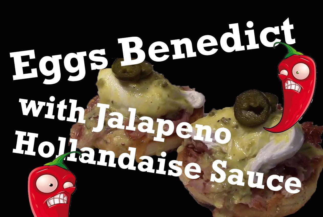 Eggs Benedict with Jalapeno Hollandaise Sauce[OC]