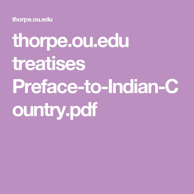 thorpe.ou.edu treatises Preface-to-Indian-Country.pdf