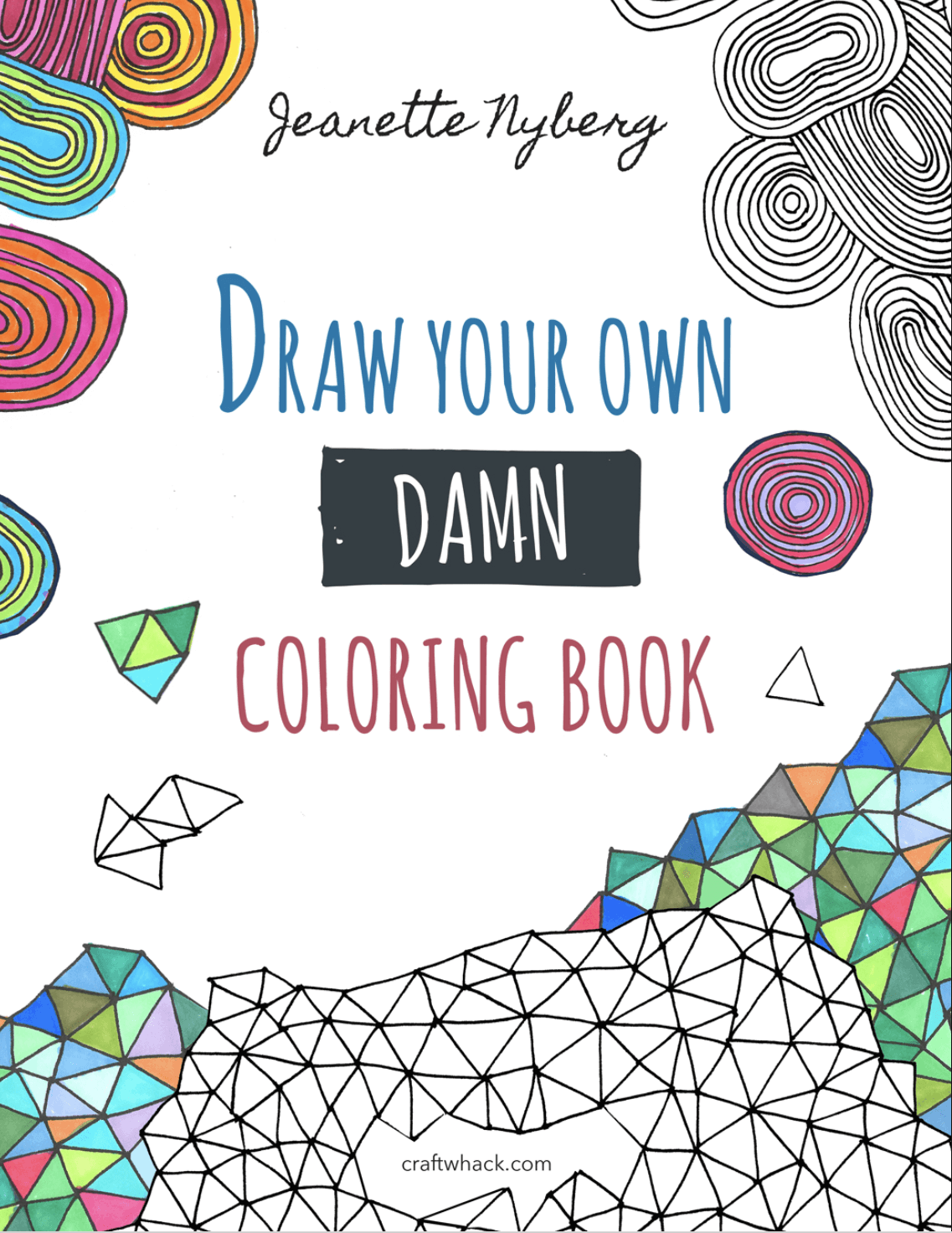 Coloring Books Are Fun Tools For Creative Relaxation But If You Want A Bit More