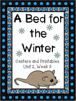 A Bed For The Winter Centers And Printables Kindergarten Reading Street Kindergarten Kindergarten Kindergarten Units