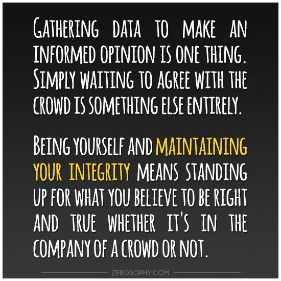 Excerpt from: Integrity and independent thinking #Zerosophy