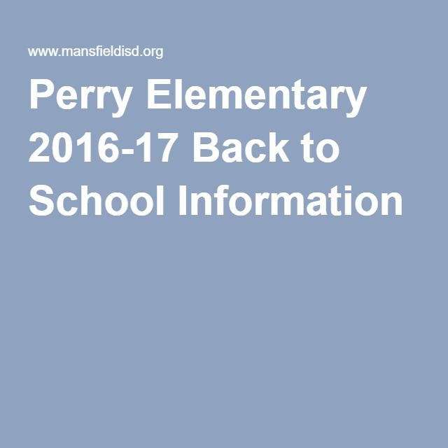 Perry Elementary 2016-17 Back to School Information
