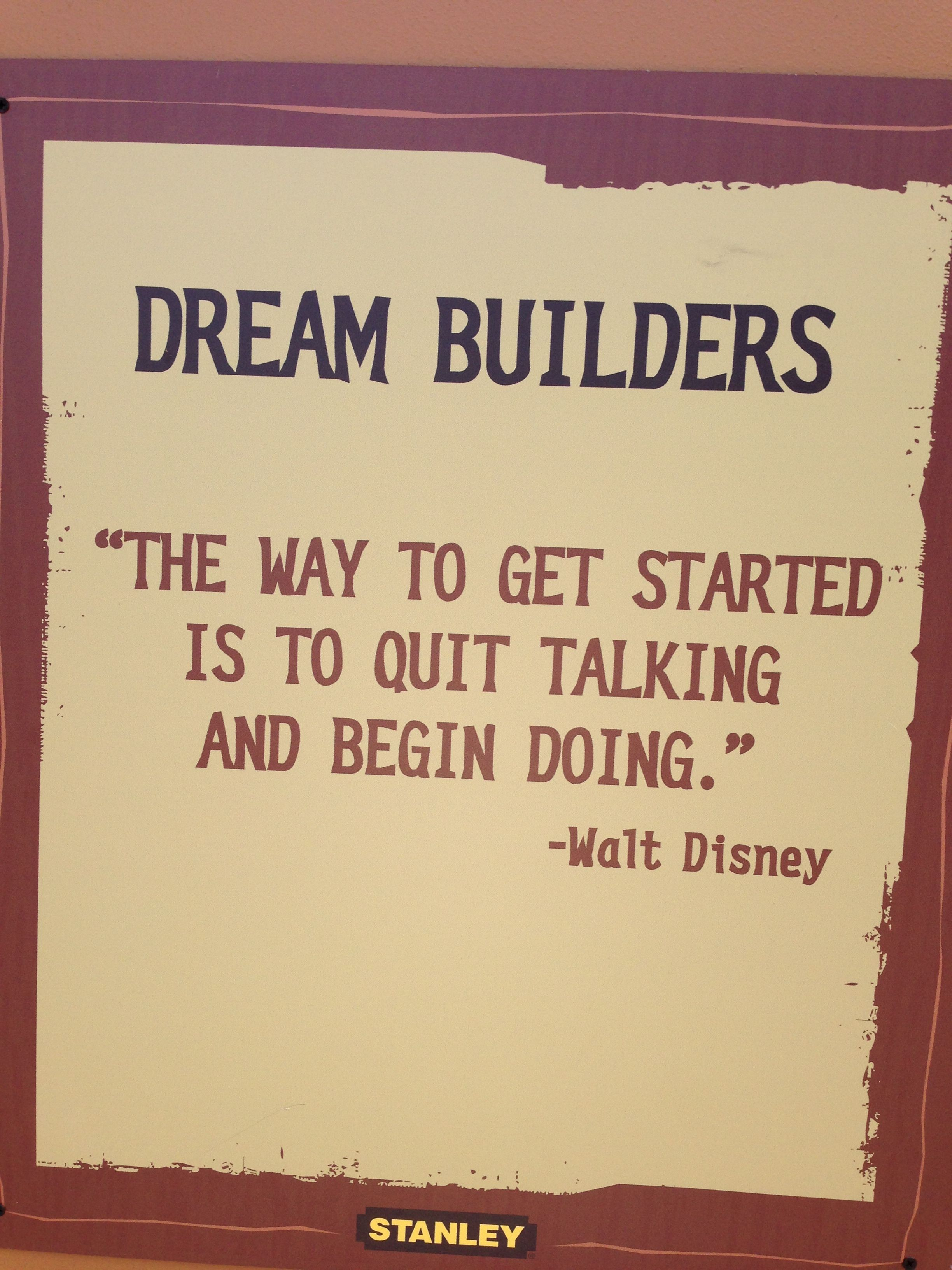 Construction Quotes Walt Disney Quotes On Board At Construction Are In Africa At