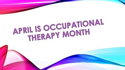 april is occupational therapy month