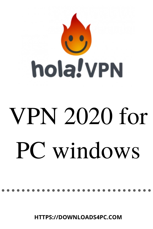Download Hola Vpn 2020 For Pc Windows 7 10 Hola Vpn Desktop Computers Windows
