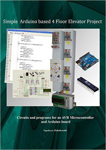 Simple Arduino based 4 Floor Elevator project PDF   Hardware ...