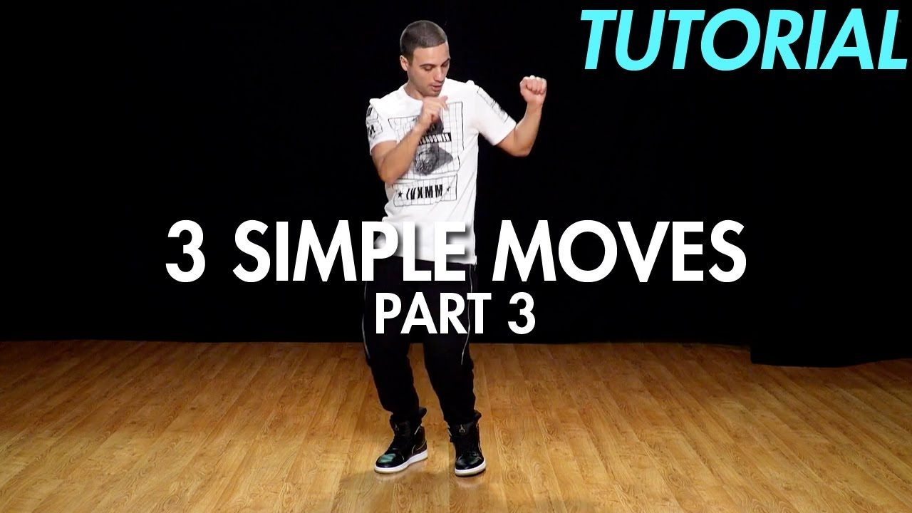 3 Simple Dance Moves For Beginners Part 3 Hip Hop Dance Moves