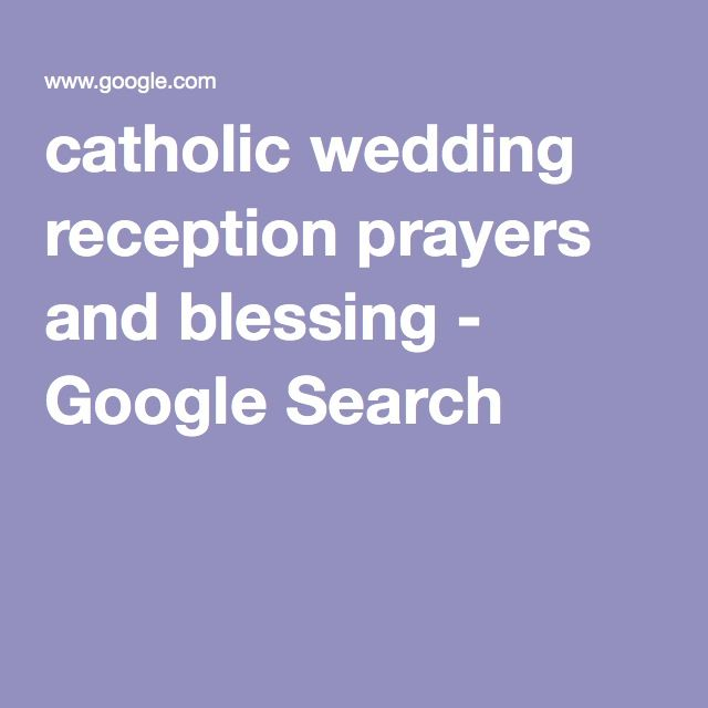 Catholic Wedding Reception Prayers And Blessing