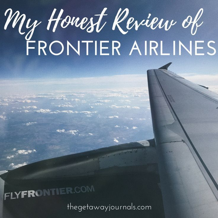 My Honest Review Of Frontier Airlines Airline Reviews Travel