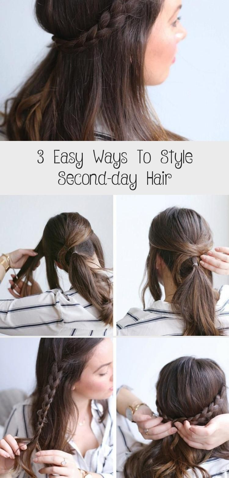 3 Easy Ways To Style Second Day Hair Second Day Hairstyles Professional Hairstyles Hair Styles