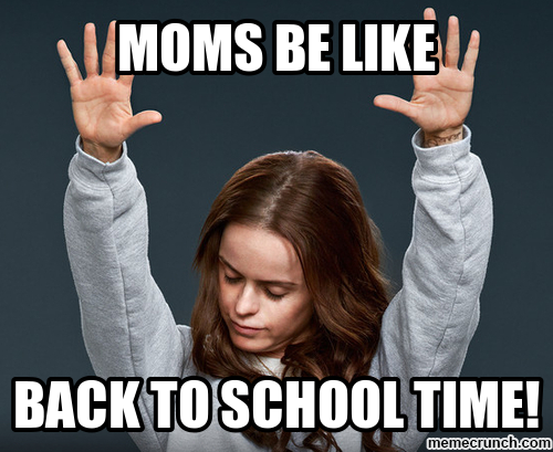 18 Back To School Memes That Tell It How It Is Even If Thats Not