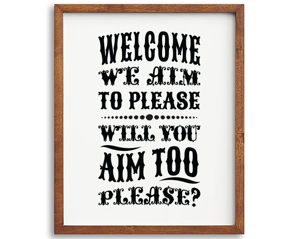 Bathroom sign for home - Bathroom Printable Art We Aim To Please Funny Bathroom Art Toilet Sign Printable Wall