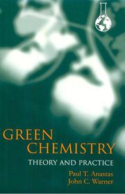 Green Chemistry Defined Green Chemistry Chemistry Theories