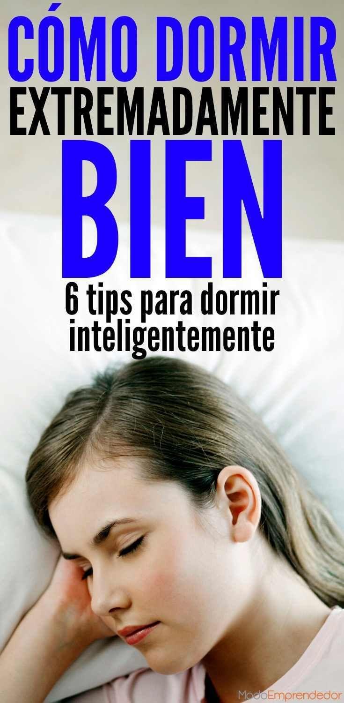 Cómo dormir inteligentemente y por qué debes hacerlo.