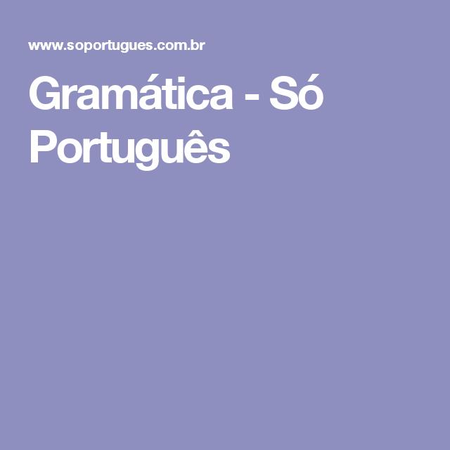 Gramática - Só Português