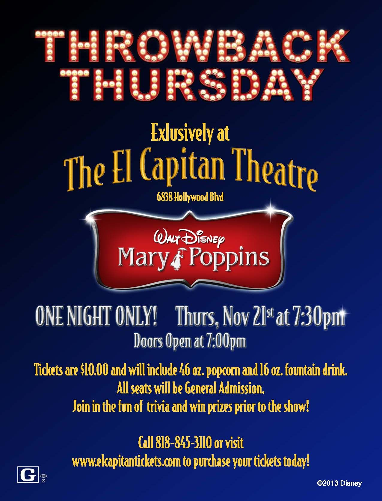 It's official... Mary Poppins is the musical you chose for our next Throwback Thursday event, November 21st @ 7:30PM, doors open at 7PM. Tickets are on sale now at the Box Office, by phone 1-800-DISNEY6, and online at www.elcapitantick...! All tickets are General Admission $10, includes a 46oz popcorn and 16oz Fountain Drink. #elcapthrowback