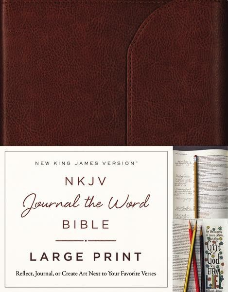 The NKJV Journal WordTM Bible Large Print Helps You Creatively Express Yourself Every Colored PaperLarge