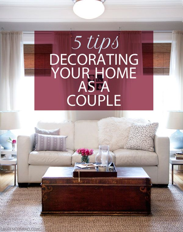 Living Together 5 Decorating Tips for Couples Couples, Decorating