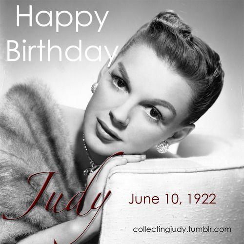 Happy Birthday Judy Garland Happy Birthday To Miss Judy Garland