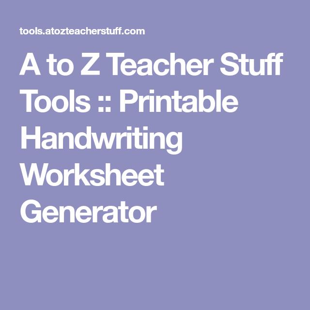 A to Z Teacher Stuff Tools :: Printable Handwriting Worksheet ...
