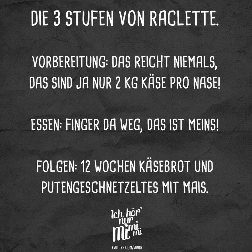 Die 3 Stufen Von Raclette Spruche Lustige Bilder Und