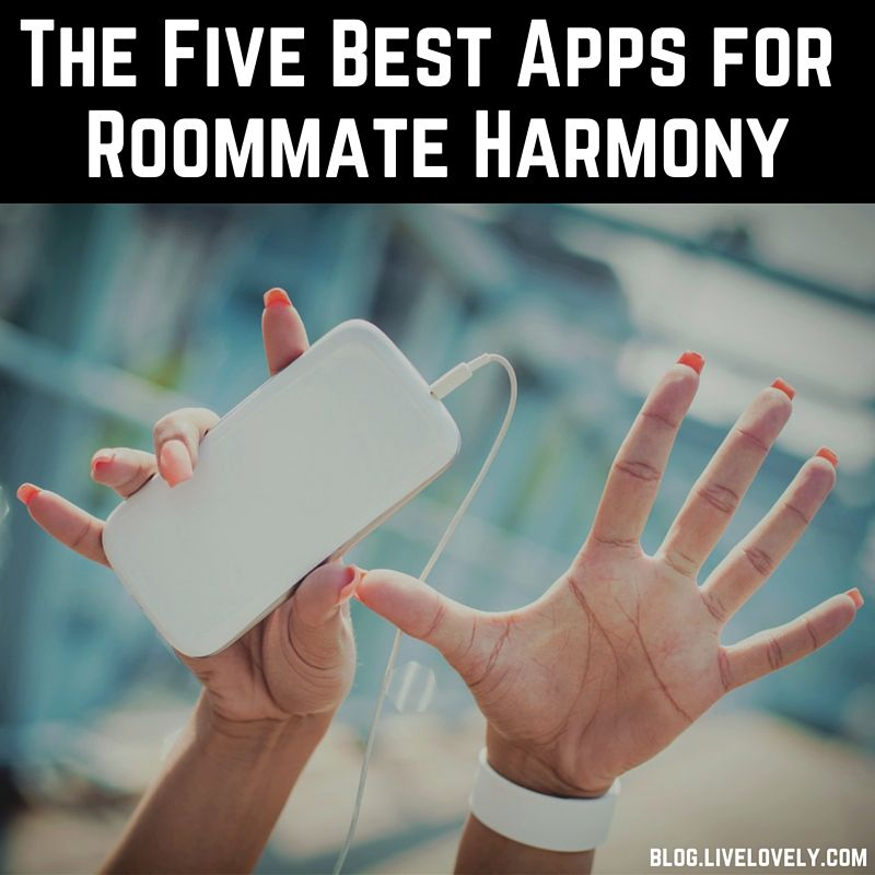 5 best apps for roommate harmony | roommate, apps and organizing