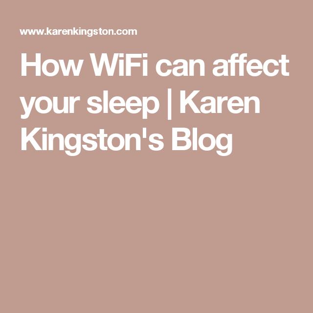 How WiFi can affect your sleep | Karen