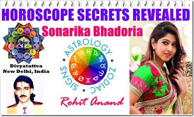 Sonarika Bhadoria Zodiac Horoscope Birth Charts Kundali Analysis