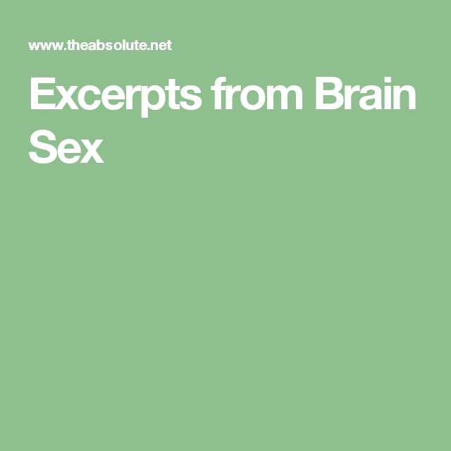 Excerpts from Brain Sex