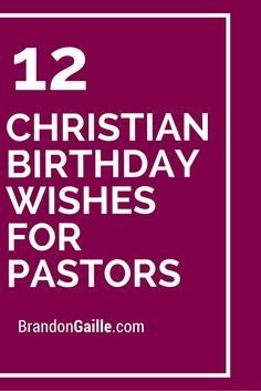 Biblical Birthday Wishes For Pastor : biblical, birthday, wishes, pastor, Pastor