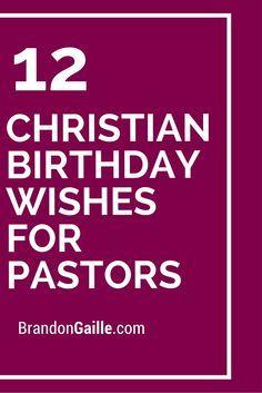 12 Christian Birthday Wishes For Pastors Pastor Happy Birthday Wishes For A Pastor