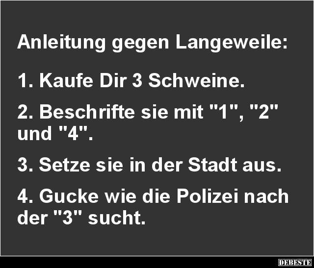 Anleitung Gegen Langeweile Lustige Bilder Spruche Witze Echt Lustig Lustig Langeweile Nachdenkliche Spruche