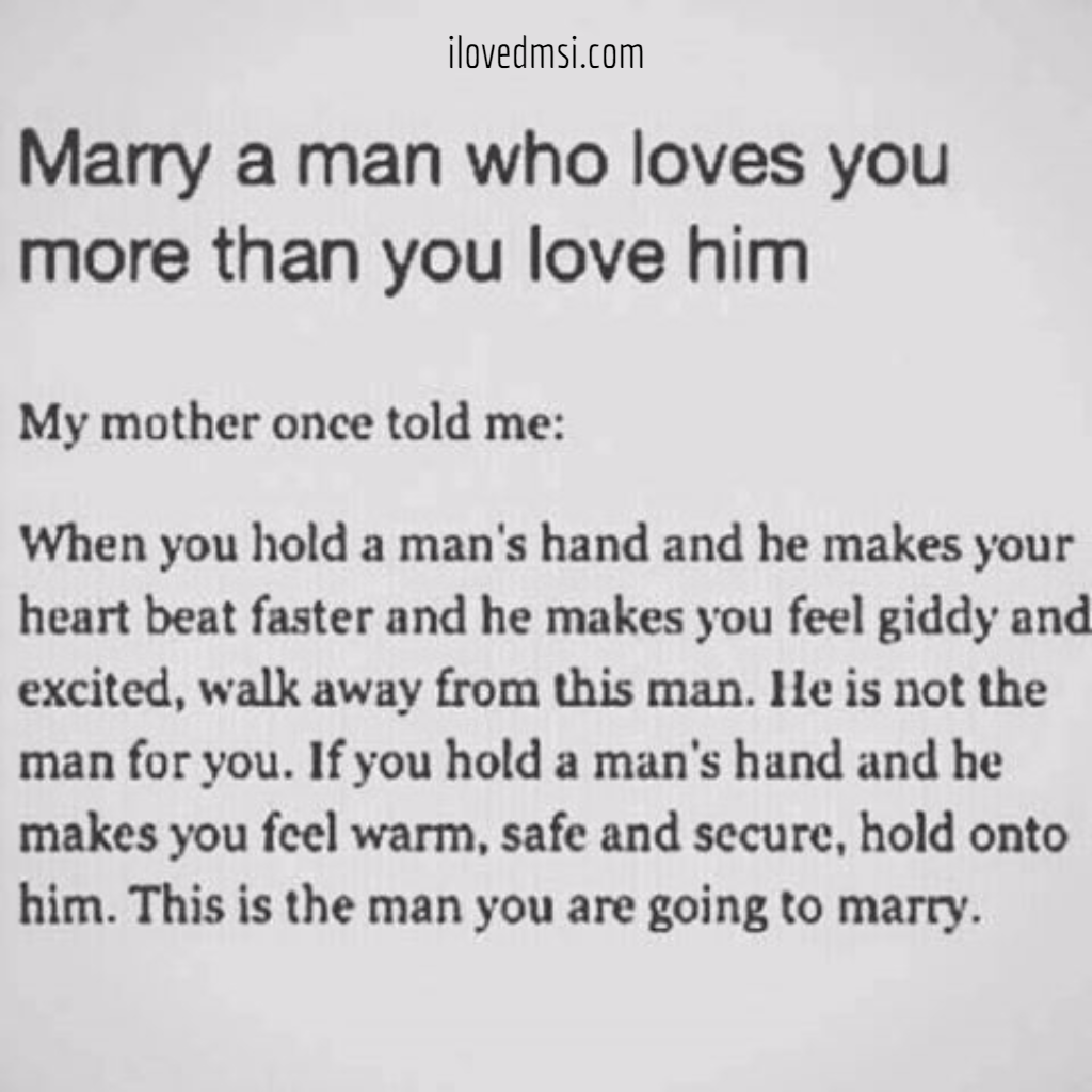 Explore Love Quotes Inspirational Quotes and more Marry a man