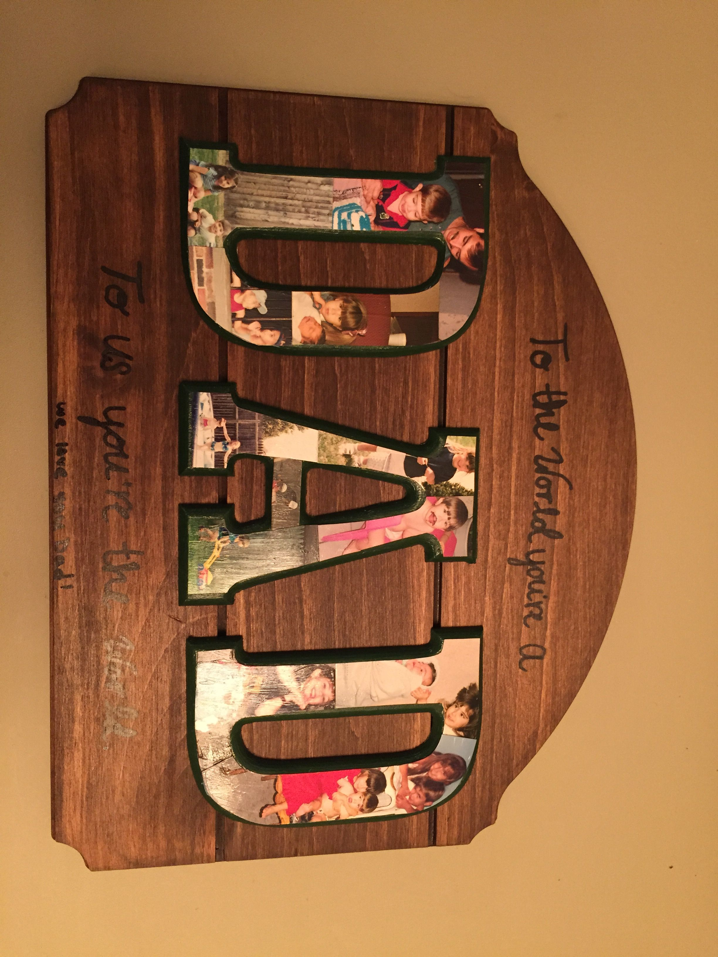 Father's Day gift! Materials from hobby lobby with childhood pictures on the letters