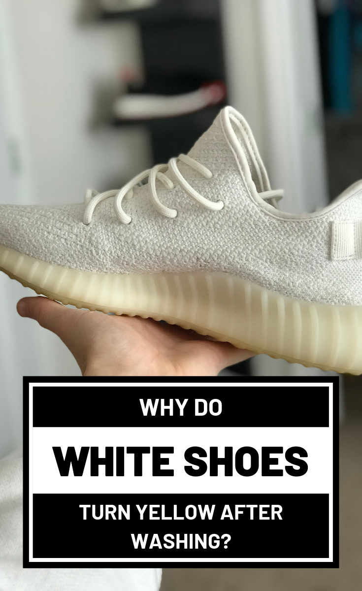Why Do White Shoes Turn Yellow After
