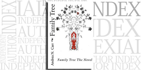 Family Tree The Novel Family Tree By Andrea N Carr