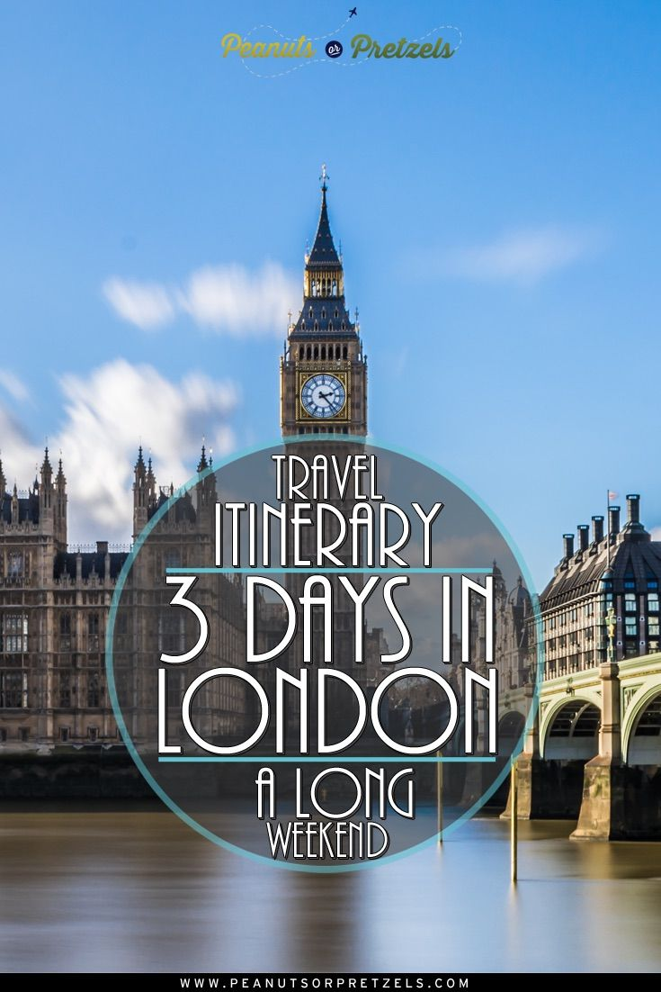 travel itinerary 3 days in london a long weekend. Black Bedroom Furniture Sets. Home Design Ideas