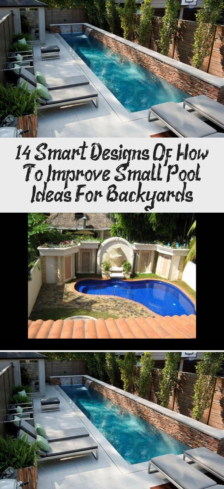 14 Smart Designs Of How To Improve Small Pool Ideas For Backyards Decor Small Pools Pool Landscaping Pool