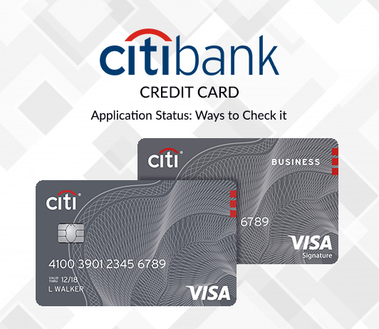 Citibank Credit Card Status Tracking 2020 How To Check Citibank Credit Card Application Status Credit Card Application Cards Finance