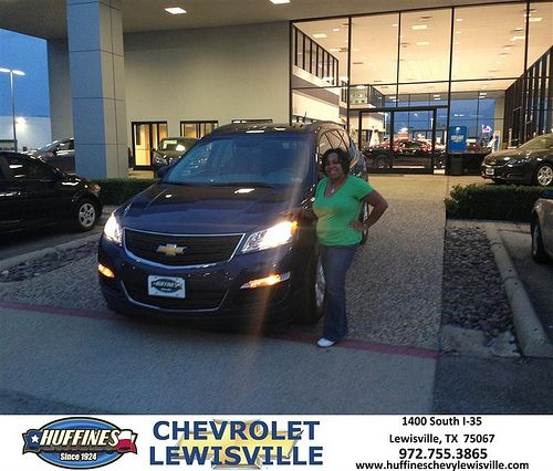 Thank you to Rochelle Dillon on the 2013 Chevrolet Traverse from Medhane Giorgis and everyone at Huffines Chevrolet Lewisville!