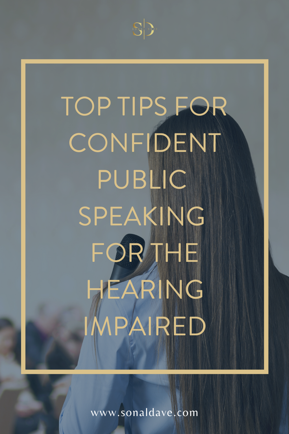 3 Tips for Confident Public Speaking for the Hearing ...