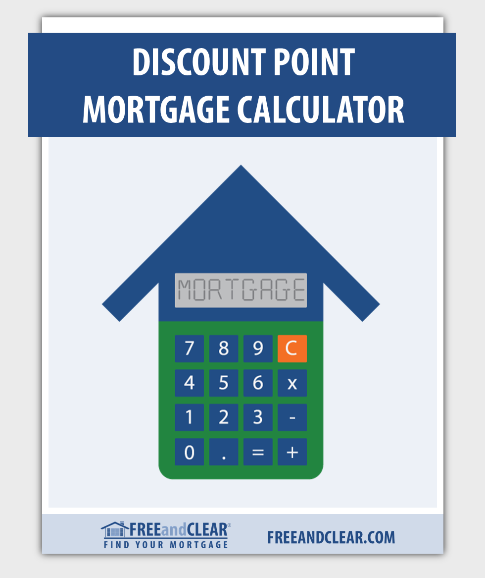 Discount Point Calculator Mortgage Refinance Calculator