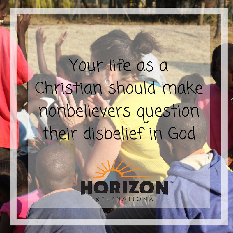 Your life as Christians should make nonbelievers question their disbelief in God. #GOSENDSPONSOR