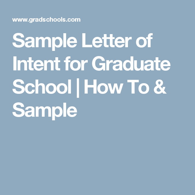 Sample Letter Of Intent For Graduate School  How To  Sample