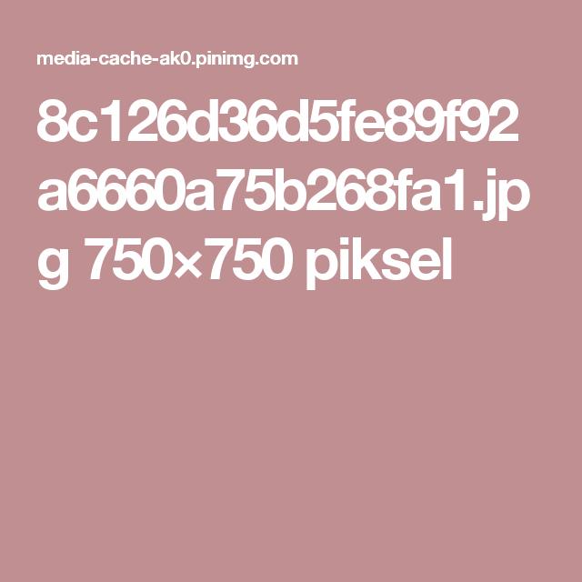 8c126d36d5fe89f92a6660a75b268fa1.jpg 750×750 piksel