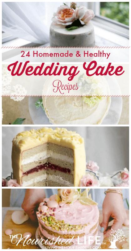 24 Homemade Wedding Cake Recipes Simple Healthy Gorgeous Wedding Cake Recipe Cake Recipes Homemade Wedding Cake