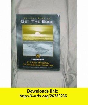 Get the Edge Transcript A 7 Day Program to Transform Your