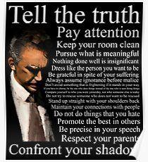 Jordan Peterson's Advice Poster by joerogan